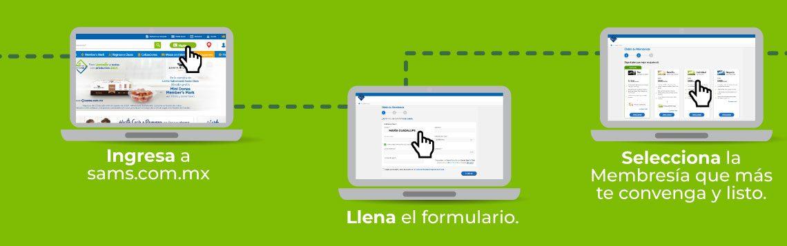 Ingresa a sams.com.mx y llena el formulario, selecciona la Membresía que más te convenga y listo.
